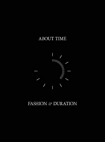 About Time – Fashion and Duration