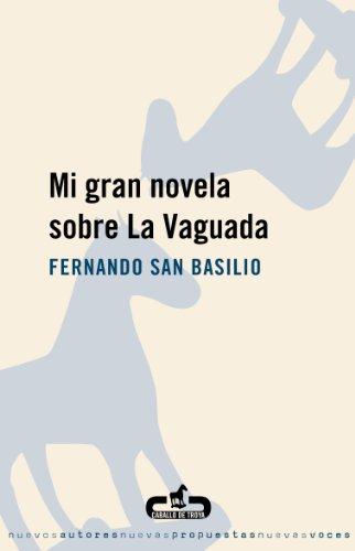 Mi gran novela sobre La Vaguada