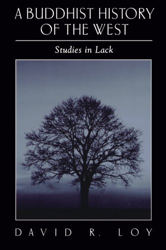 A Buddhist History of the West: Studies in Lack (SUNY Series in Religious Studies) (English Edition)