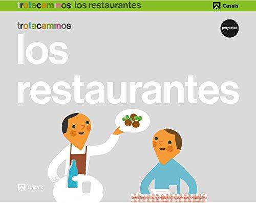 Los restaurantes 5 años Trotacaminos - 9788421862445