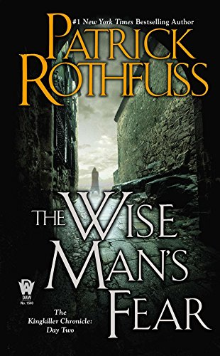 The Wise Man's Fear: The Kingkiller Chronicle: Day Two: 2