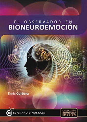 El observador en bioneuroemoción