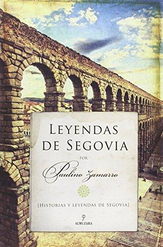 Leyendas De Segovia