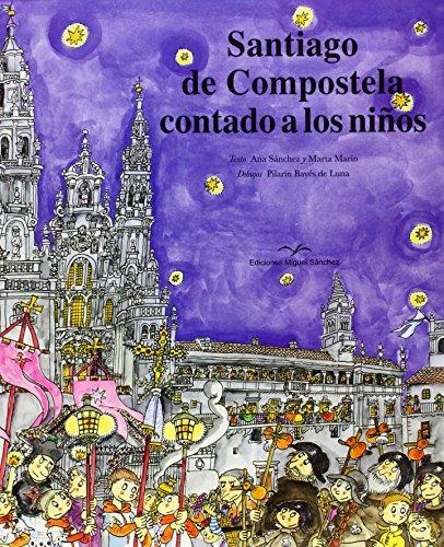 Santiago de Compostela contado a los niños